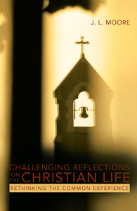 Challenging Reflections on the Christian Life